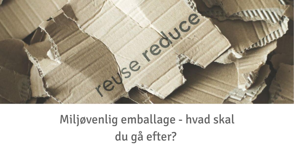 Miljøvenlig emballage.